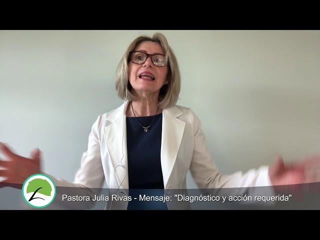 Pastora Julia Rivas   Mensaje Diagnóstico y acción requerida