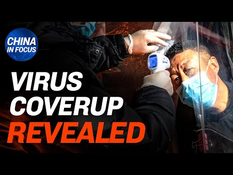 Exclusive: Documents Reveal Coverup Of New Virus Outbreak; Major Changes In Chinese Communist Party