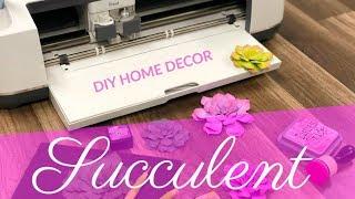 Paper Succulents With Cricut | DIY Home Decor
