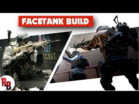 The Division  I  Facetank Build