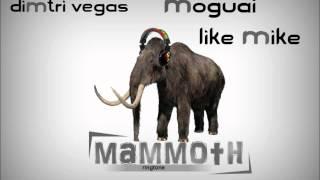 dimitri vegas,moguai&like mike-Mammoth ringtone