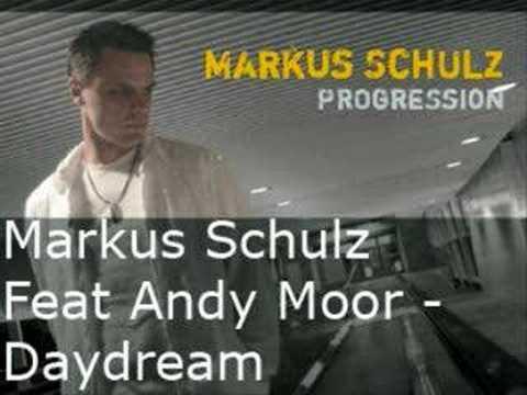 Markus Schulz Feat Andy Moor - Daydream