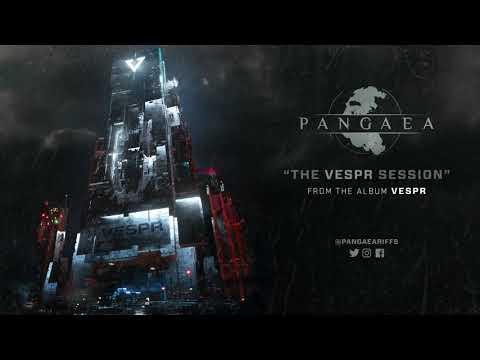 PANGAEA | The VESPR Session (Audio) Mp3