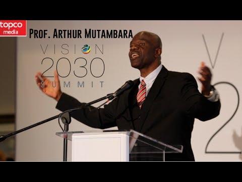 Vision 2030 | Speaker Presentations | Dr Arthur Mutambara | ANA | Topco Media | 2017