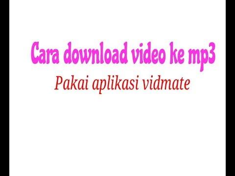Cara Download Video Ke Mp3 Youtube