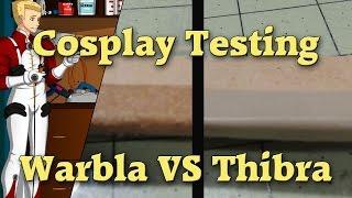 Thibra VS Worbla