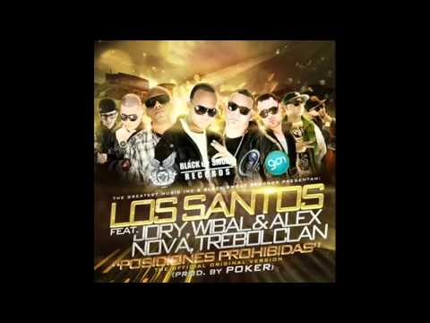 - Los Santos Feat Jory , Wibal & alex nova ,Trebolclan