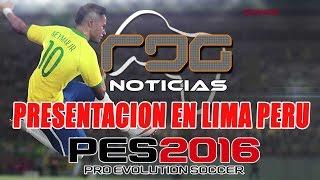 PES 2016: PRESENTACION OFICIAL EN LIMA PERU