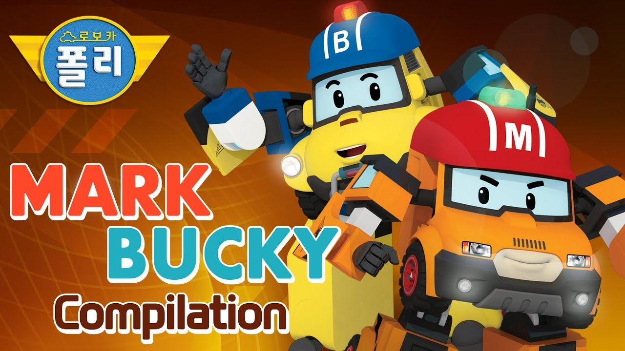 Mark Bucky Compilation Robocar Poli Special Youtube