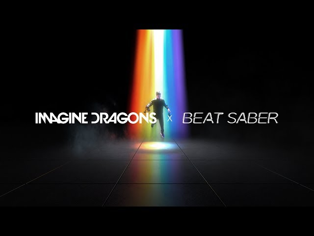 Oculus Quest | Imagine Dragons x Beat Saber