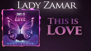 "Lady zamar ""this is love"" listen & enjoy!!! like share!!! subscribe for new videos!!!"