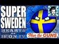SUPER SWEDEN IS BROKEN! - Hearts of Iron IV Man The Guns