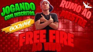 FREE FIRE AO VIVO - JOGANDO COM INSCRITOS