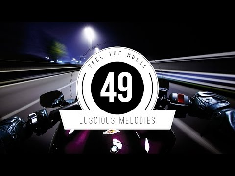 ★ Luscious Melodies 49 ★ meets [Kamsov]