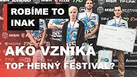 Takto vzniká najlepší herný festival na Slovensku