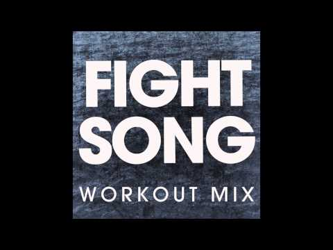 Fight Song Workout Remix