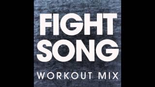 Download lagu Fight Song (Workout Remix)