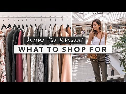 Fashion Basics: How To Know What To Shop For And Shop Smart? | By Erin Elizabeth