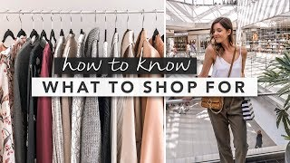 Fashion Basics: How to Know What to Shop For and Shop Smart?   by Erin Elizabeth