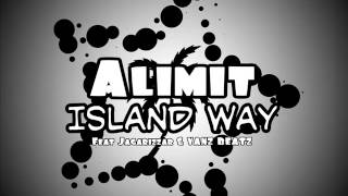 ALIMIT ft JAGARIZZAR & Vanz BEATZ - Island Way