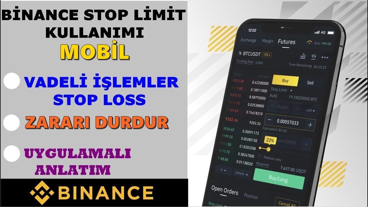Binance Vadeli İşlemler Stop Limit Kullanımı Mobil 📱 Binance Stop Loss Nasıl Kullanılır ?