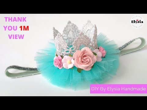 DIY Crown Headband for baby | tutorial bando mahkota ala Elysia Handmade