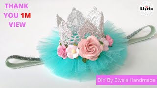 DIY Crown Headband for baby | tutorial bando mahkota ala Elysia Handmade