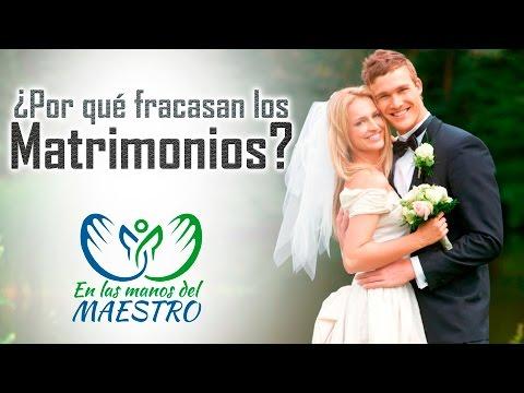 Las Mejores Reflexiones Cristianas - ¿Por qué fracasan los matrimonios?