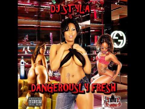 DJ Styla - Dangerously Fresh (Mixtape) - May 2013