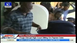 Ekiti Judiciary :Thugs Disrupt High Court Sitting On Fayose Case