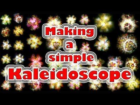 DIY : Making a simple Kaleidoscope using school supplies