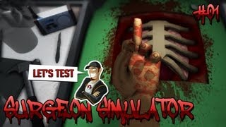 Let's Test SURGEON SIMULATOR #01 - Doktor Spielchen ohne Sex [Deutsch][HD]