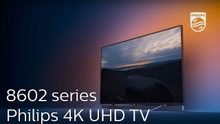 Philips 8602 series : 4K UHD T…