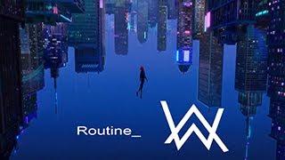 Routine Spider-Man AMV Routine - Alan Walker x David Whistle.mp3