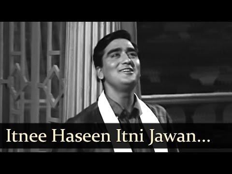 Aaj Aur Kal - Itnee Haseen Itni Jawan -...