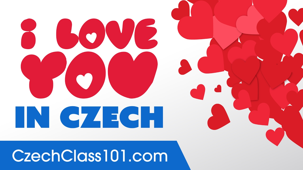 3 Ways To Say I Love You In Czech Youtube