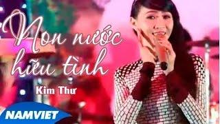 Non Nước Hữu Tình - Kim Thư [MV HD OFFICIAL]