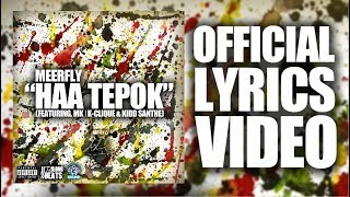 "Download MeerFly - ""HAA TEPOK"" (Ft. MK 