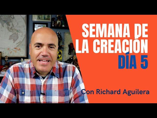Semana de la Creación 2021 con Richard Aguilera - Día 5