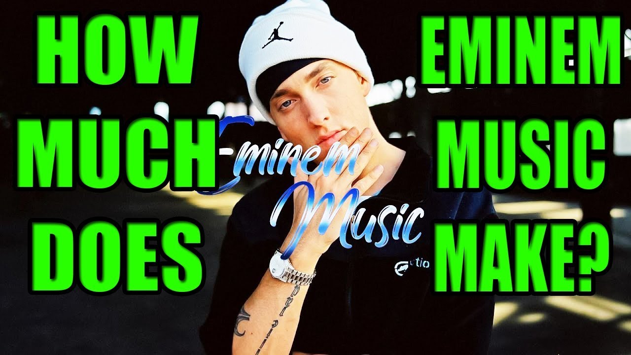 How much money does EminemMusic Make?