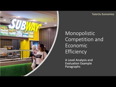 Monopolistic Competition And Efficiency - Example Paragraphs