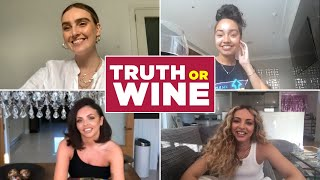 Little Mix Plays Truth Or Wine
