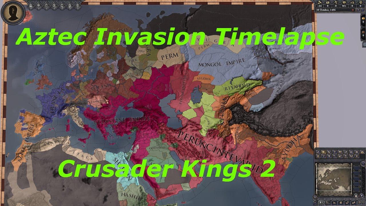 Crusader Kings 2 Aztec Invasion Timelpase