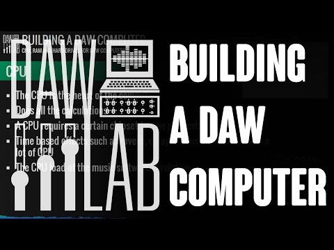 Building a DAW computer