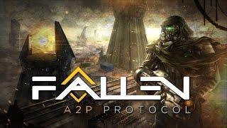 FALLEN: A2P PROTOCOL ► PeiT prueba... - Gameplay Español