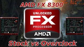 FX8300 Stock vs OC