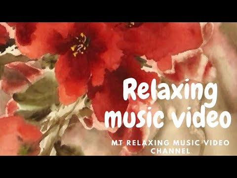 Flowers Painting Relaxing Music Video