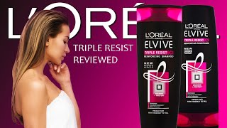 Loreal Elvive Elseve Triple Resist x3 Reinforcing Shampoo & Conditioner Reviewed