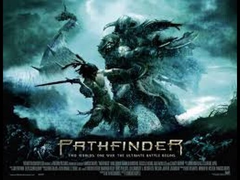 Pathfinder (2007) with Clancy Brown, Moon Bloodgood, Karl Urban Movie
