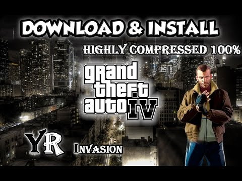 Download & install GTA IV for PC ( Highly compressed ) 2017 still Work 100%